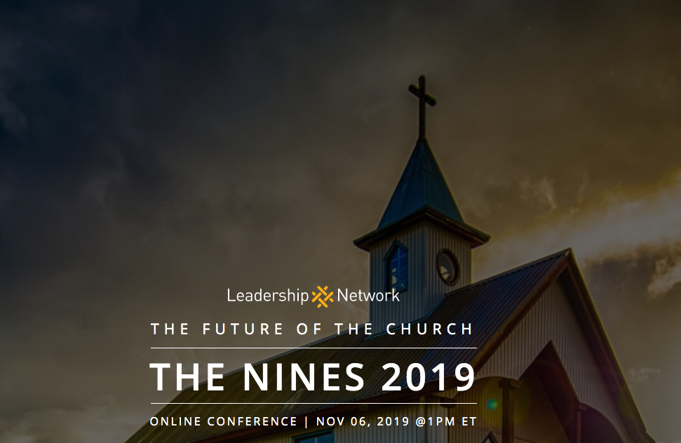 The Nines Conference: The Future of The Church