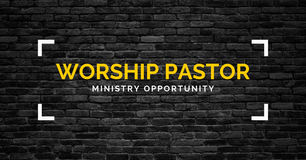 New Search: Worship Pastor